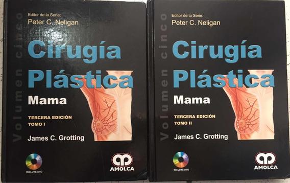 Cirurgia Plástica Mama - Volume 5 Tomo 1 E 2 / 3° Edição