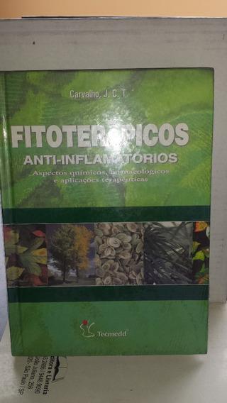 Fitoterápicos Anti-inflamatórios - 1a. Ed. Edt. Tecmedd