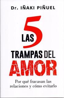 Las 5 Trampas Del Amor - Iñaki Piñuel