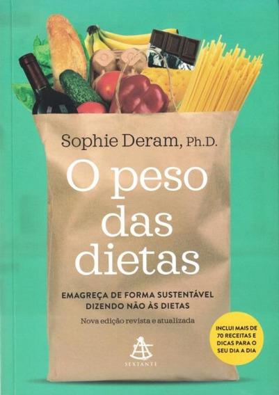 Peso Das Dietas, O - Emagreca De Forma Sustentavel Dizendo