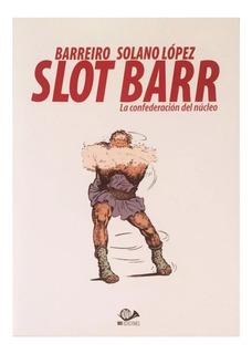 Slot Barr - Confederación Núcleo - 001 Ed. - Solano López