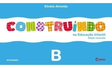 Construindo Na Educação Infantil B