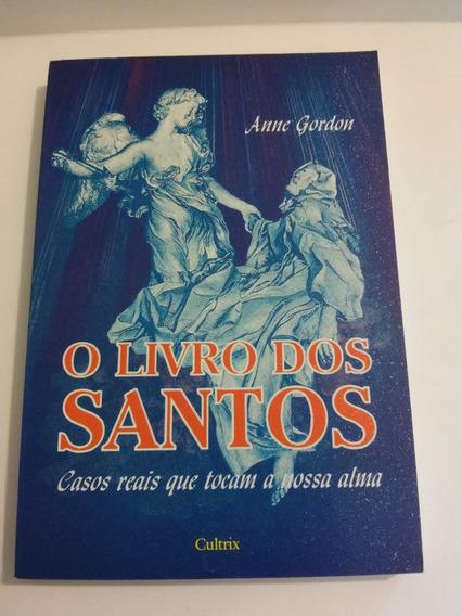 O Livro Dos Santos, Casos Reais Que Tocam A Nossa Alma