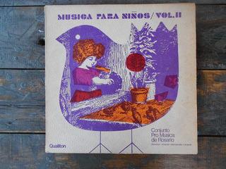 Pro Musica De Rosario Musica Para Niños 2 / Lp Vinilo Arg