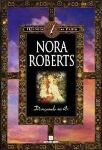 Livro Dançando No Ar -trilogia Da Magia Vol. 1 Nora Roberts
