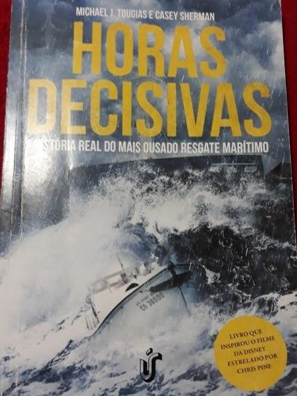 Livro Horas Decisivas Resgate Marítimo - Tougias & Sherman