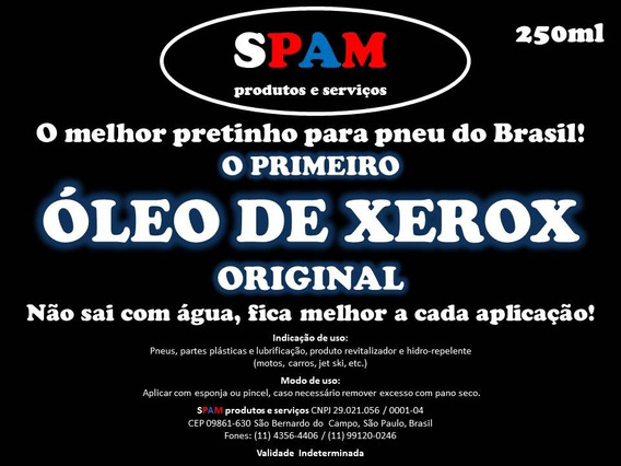 Óleo De Xerox 250ml - O Melhor Pretinho Para Pneu Do Brasil