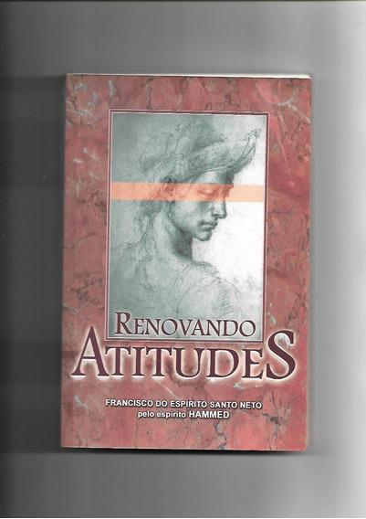 Renovando Atitudes - Francisco Do Espírito Santo Neto