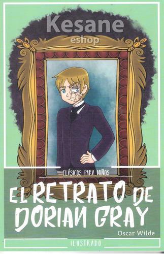 El Retrato De Dorian Gray Cuentos Infantiles Libro Mercado Libre