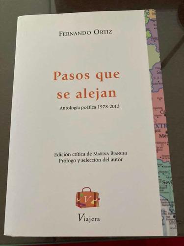 Libros Pasos Que Se Alejan Fernando Ortiz Poesía Ed Crítica