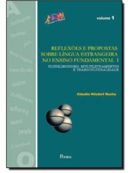 Reflexoes E Propostas Sobre Lingua Estrangeira No Ensino F