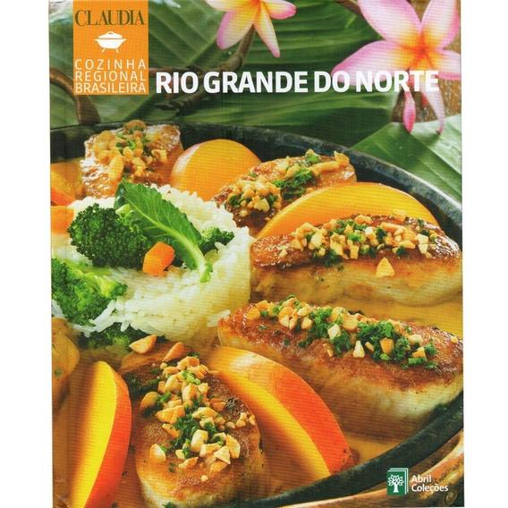 Cozinha Regional Brasileira - Rio Grande Do Norte -capa Dura
