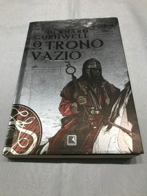 Livro O Trono Vazio As Crônicas Saxônicas Livro 8