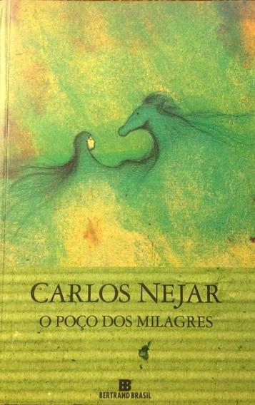 Livro O Poço Dos Milagres - Carlos Nejar