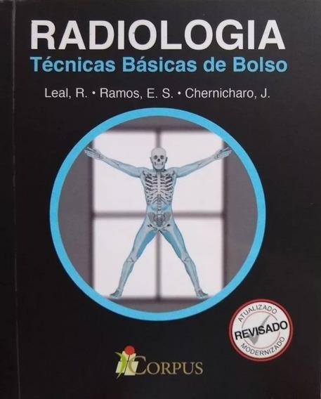 Radiologia Técnicas Básicas De Bolso Posicionamento ( Novo )
