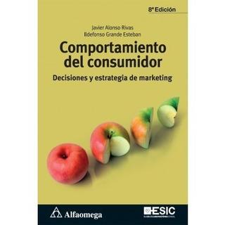 Comportamiento Del Consumidor Javier Alonso Rivas Nuevo