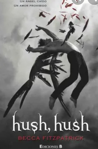 Libro Hush, Hush - Becca Fitzpatrick