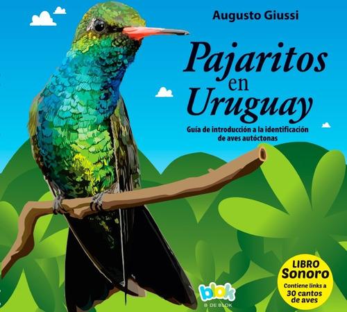 Pajaritos En Uruguay / Augusto Giussi