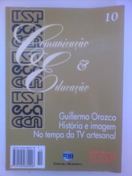 Livro Comunicação E Educação_historia E Imagem