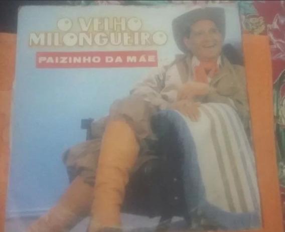 Lp Vinil O Velho Milongueiro - O Paizinho Da Mãe - 1989