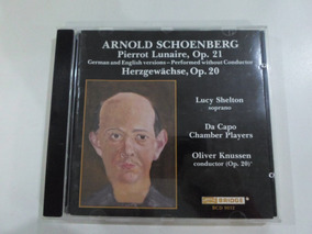 Cd Arnold Schoenberg - Pierrot Lunaire, Op 21