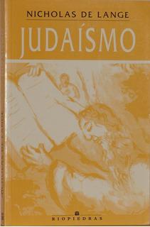 Judaísmo - Nicholas De Lange -edic. Ríopiedras -tapa Suave