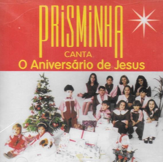 Cd Prisminha - O Aniversário De Jesus