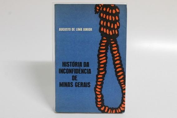 História Da Inconfidência De Minas Gerais
