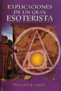 Libro Explicaciones De Un Gran Esoterista - Esoterismo