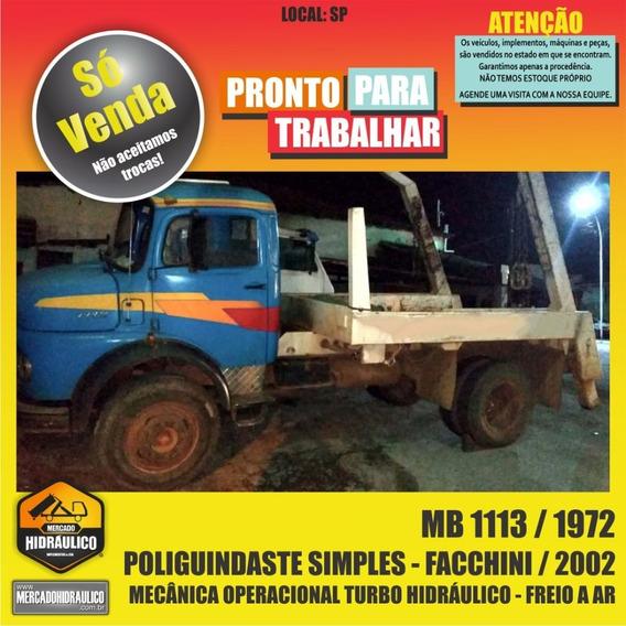 Mb 1113 / 1972 - Poliguindaste Simples Facchini / 2002