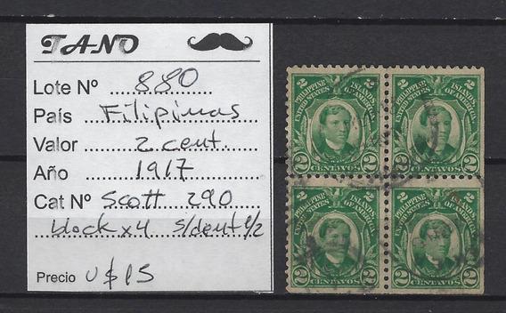 Lote880 Filipinas 2 Cent. Año 1917 Scott# 290 Blockx4 S/dent