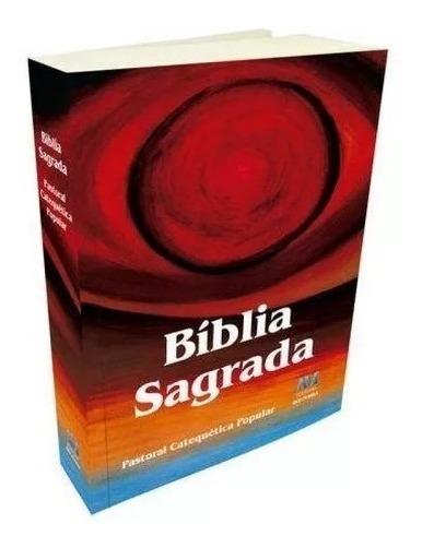 Bíblia Sagrada Pastoral Catequética Popular Edição Especial