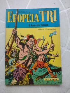 Epopéia Tri Nº 9 - 1º Edição - Editora Ebal - 1970