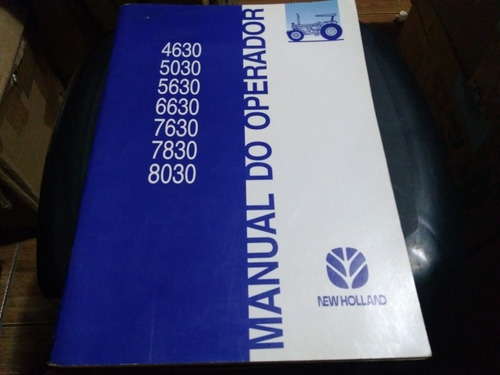 New Holland - Manual Do Operador New Holland Modelo 6630 -