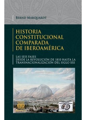 Imagen 1 de 2 de Historia Constitucional Comparada De Iberoamérica