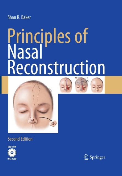 Principles Of Nasal Reconstruction 2ª Ed .. Eb.