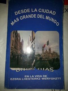 Libro Desde La Ciudad Mas Grande Del Mundo