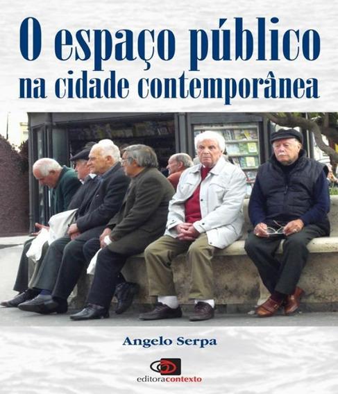 Espaco Publico Na Cidade Contemporanea, O