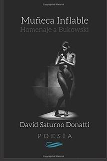 Libro : Homenaje A Bukowski Muñeca Inflable Poesía De...