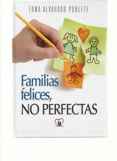 Familias Felices No Perfectas