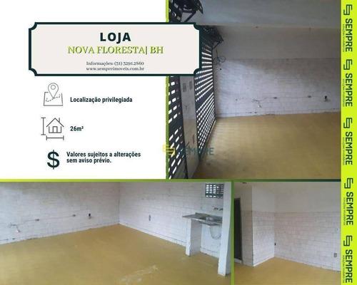 Imagem 1 de 6 de Loja Para Alugar, 26 M² - Nova Floresta - Belo Horizonte/mg - Lo0082