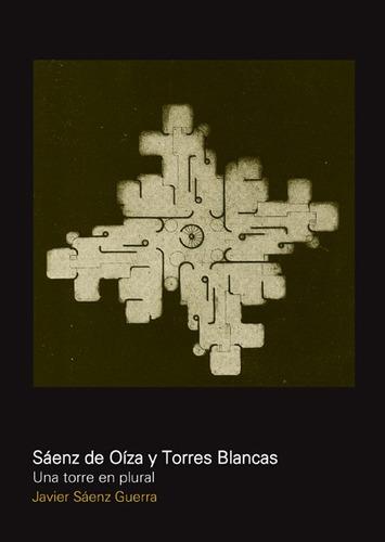 Imagen 1 de 2 de Saenz De Oinza Y Torres Blancas