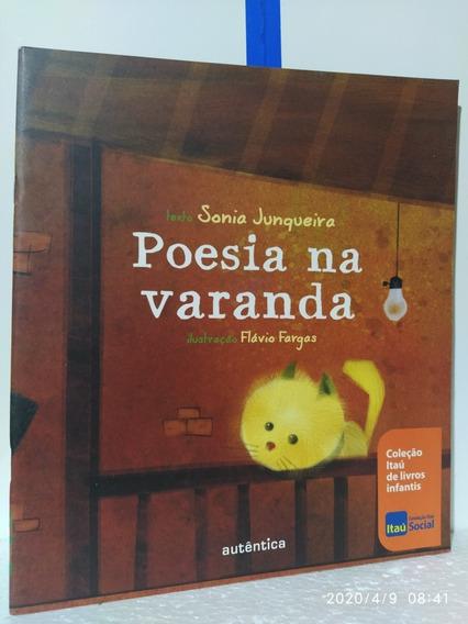 Poesia Na Varanda Sonia Junqueira .