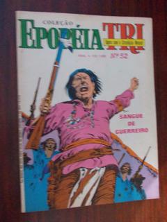 Epopéia Tri - Sangue De Guerreiro Ed.52