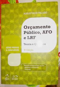Livro Orçamento Público,afo E Lrf- Série Provas E Concursos