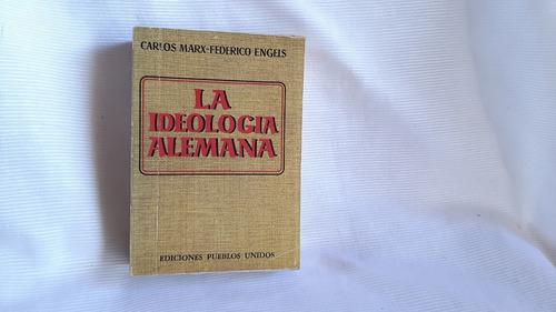 La Ideologia Alemana Carlos Marx Federico Engels Publos Unid