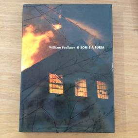 Livro O Som E A Fúria William Faulkner