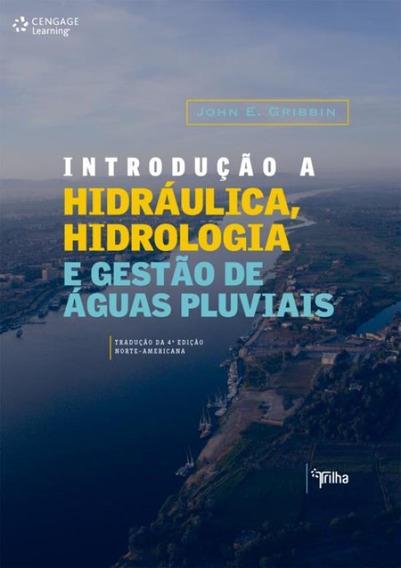 Introducao A Hidraulica, Hidrologia E Gestao De Aguas Pluv