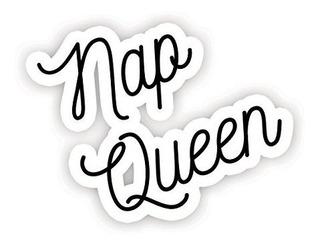Siesta Queen¿inspirational Quote Pegatinas¿2.5 Vi