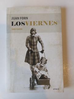 Los Viernes Juan Forn Tomo 4
